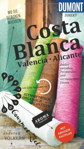 Reiseführer Costa Blanca, Alicante, Elche und Torrevieja