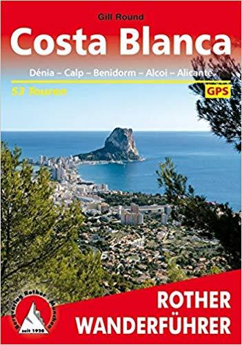 Wanderrouten für die Costa Blanca zwischen Orihuela und Denia